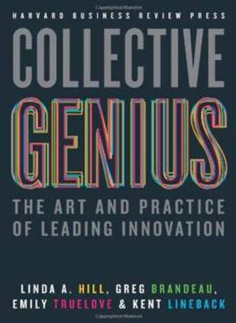 『Collective Genius : The Art and Practive of Leading Innovation』