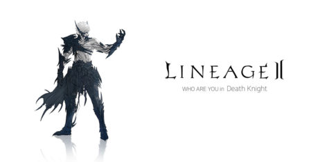 Lineage 2ㅣWHO ARE YOU in Death Knight